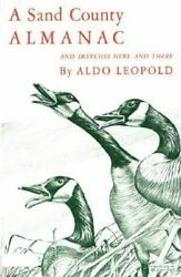 A Sand County Almanac and Sketches Here and There by Aldo Leopold (1968...