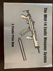 The Mini-14 Exotic Weapons System Paladin Press Book