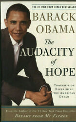 The Audacity of Hope Thoughts on Reclaiming the American Dream Barack Obama  Pbk