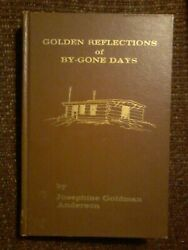 Golden Reflections of By Gone Days by Josephine Goldman Anderson Signed $12.50