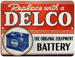DELCO Battery Advertising New Reproduction Vintage Look 9quot; x 12quot; Aluminum Sign $16.99