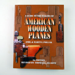 GUIDE TO THE MAKERS OF AMERICAN WOODEN PLANES by Thomas Elliott (2001 Softcover)