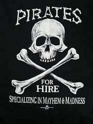 Mens Pirates for Hire Specializing in Mayhem and Madness T Shirt Small Vintage $20.00