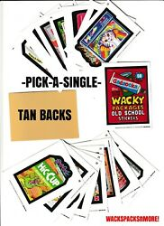2019 Wacky Packages Old School 8 TAN BACKS -Pick-A-Single- Complete Your Set