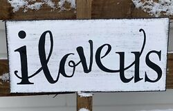 farmhouse wood sign I LOVE US home decor wooden rustic country friends family $16.99