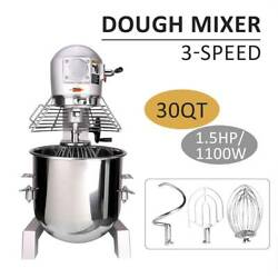 3 Speed Commercial Dough Food Mixer 1100W 30 Quart Stainless Steel Pizza Bakery $888.98