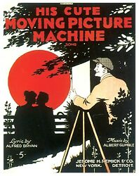 bed wall poster His Cute Moving Picture Machine SHEET MUSIC art poster $13.85