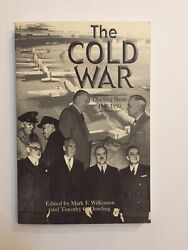 THE COLD WAR Opening Shots 1945-1950 by Mark Wilkinson & Timothy Dowling