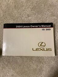 2004 Lexus IS 300 Owners Manual $24.99