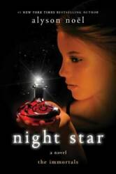 Night Star: A Novel The Immortals Hardcover By Noß«l Alyson VERY GOOD $4.39