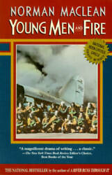 Young Men and Fire Paperback By Maclean Norman GOOD $3.82