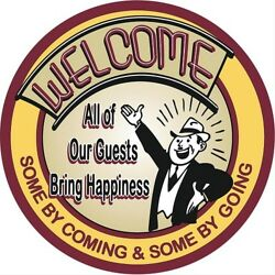 Welcome Guests Bring Happiness 12quot; Round Tin Metal Sign Nostalgic Retro Decor $14.68