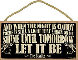 Let It Be Beatles Song Light Shines 10quot; x 5quot; Wood Plaque Sign Home Wall Decor $11.99