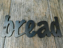 BREAD Metal Wall Art Word Sign Kitchen Decor Steel rustic home 7.5 x 3 in. $12.95