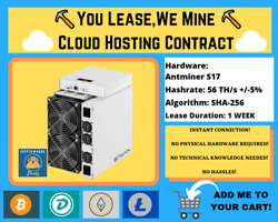Antminer S17 1 WEEK Bitcoin Cloud Mining Contract ⛏️☁️You LeaseWe Mine☁️⛏️ $81.00