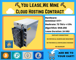 Antminer S17+ 24 HOURS Bitcoin Cloud Mining Contract ⛏️☁️You LeaseWe Mine☁️⛏️ $16.00