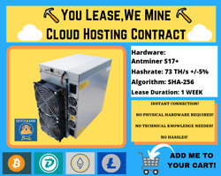 Antminer S17+ 1 WEEK Bitcoin Cloud Mining Contract ⛏️☁️You LeaseWe Mine☁️⛏️ $108.00