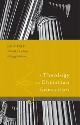 A Theology for Christian Education Estep James R. $18.21