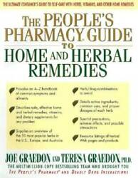 The People#x27;s Pharmacy Guide to Home and Herbal Remedies Hardcover GOOD $4.09