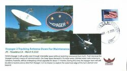 2020 Voyager 2 Tracking Antenna Down For Maintenance JPL Pasadena 9 March $5.00