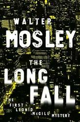 The Long Fall Hardcover By Mosley Walter VERY GOOD $3.99