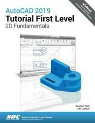 AutoCAD 2019 Tutorial First Level 2D Fundamentals VERY GOOD $40.17