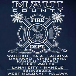 Maui County Fire Department T shirt – Short Long Sleeve Sizes S to 5XL $13.99