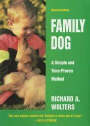 Family Dog: A Simple and Time Proven Method Hardcover GOOD $4.78