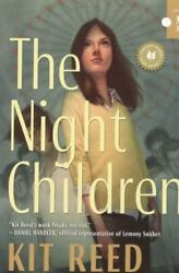 The Night Children by Kit Reed 2009 Mass Market $27.38