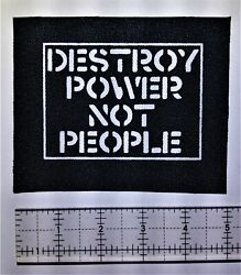 Destroy Power Not People Patch Crass Anarchy Punk Human Liberation Rights $4.99