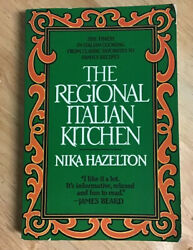 The Regional Italian Kitchen by Nika Standon Hazelton 1st Edition Paperback $14.99