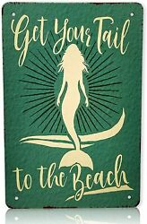 Mermaid Get Your Tail to The Beach Pool Metal Sign 8x12 Inches Retro Signs $10.49
