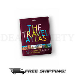 The Travel Atlas: The Ultimate Atlas for Globe Trotters Lonely Planet Hardcover $18.69