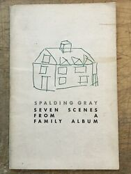 Seven Scenes from a Family Album Spalding Gray 1981 memoir chapbook 1st edition $100.00
