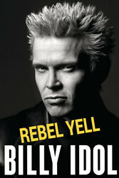 Billy Idol Rebel Yell Hard Punk Rock Singer Art Wall Room Poster POSTER 24x36 $18.99