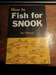 How to Fish for Snook by Earl Downey 1985 $7.89