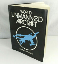 World Unmanned Aircraft by Kenneth Munson Hardback Book Excellent Condition $15.99