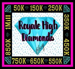 ROYALE HIGH DIAMONDS 50K 1M 🟢 ONLINE NOW RH HALO *READ DESCRIPTION* $19.99