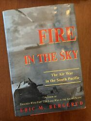 Fire in the Sky : The Air War in the South Pacific by Eric M. Bergerud $13.00
