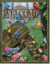 Welcome This Place is For The Birds Birding Rustic Wall Art Decor Metal Tin Sign $9.99
