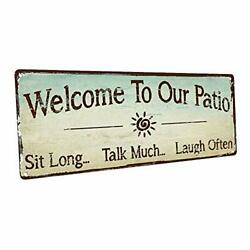 Welcome to Our Patio Metal Sign Outdoor Living Rustic Decor 6quot; x 16quot; $33.27