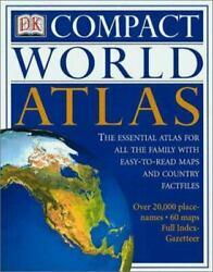 DK Compact World Atlas: The Essential Atlas for All the Family with VERY GOOD $5.88