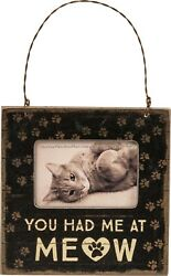 Mini Frame You Had Me At Meow Rustic Hang or Table Top Kitty Cat Square $13.19