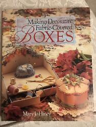 Making Decorative Fabric Covered Boxes by Mary Jo Hiney Hardcover NEW $8.99