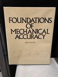 FOUNDATIONS of MECHANICAL ACCURACY Moore Special Tool VERY RARE 1970 Engineering $1200.00