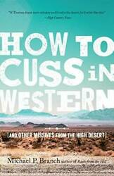 How to Cuss in Western: And Other Missives from the High Desert GOOD $6.49