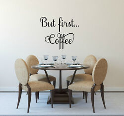 BUT FIRST COFFEE Kitchen Bar Vinyl Wall Decal Quote House Decor Lettering Sign $12.95
