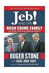 Jeb! and the Bush Crime Family: The Inside Story of an American... Free Shipping