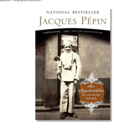 The Apprentice: My Life in the Kitchen by Jacques Pepin paperback FREE SHIPPING $11.45