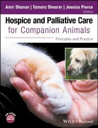 Hospice and Palliative Care for Companion Animals : Principles and Practice ...